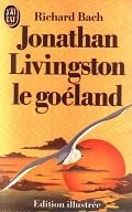 Jonathan Livingston le goeland, hymne a l`amour et a la liberte