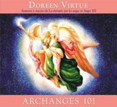 Archanges 101 de Doreen Virtue - Livre audio 1 CD
