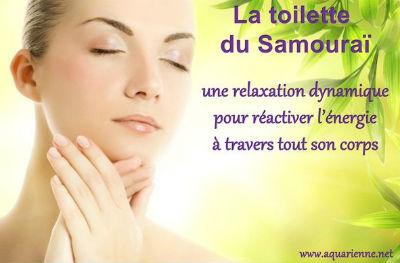 Sophrologie : la toilette du samoura une relaxation dynamique pour réactiver l`énergie à travers tout son corps