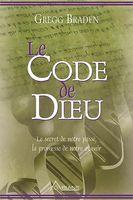 Le Code de Dieu, livre de Gregg Braden