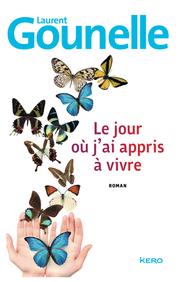 Le jour où j`ai appris à vivre livre de Laurent Gounelle