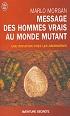 Marlo Morgan, message des hommes vrais au monde mutant