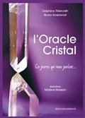 L`oracle Cristal, les minéraux vous dévoilent leur magie