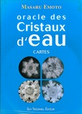 Oracle de l`eau de Masaru Emoto