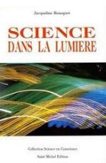 Science dans la Lumière de Jacqueline Bousquet, une scientifique holistique et un être exceptionnel