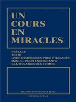 Un Cours En Miracles, livre exceptionnel qui offre un enseignement spirituel majeur